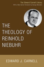 The Theology of Reinhold Niebuhr
