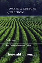 Toward a Culture of Freedom