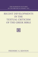 Recent Developments in the Textual Criticism of the Greek Bible