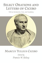 Select Orations and Letters of Cicero