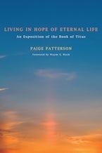 Living in Hope of Eternal Life