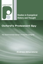 Oxford's Protestant Spy