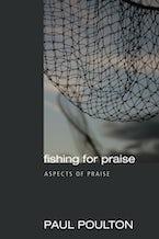 Fishing for Praise
