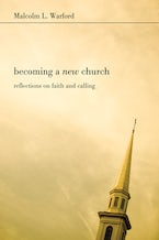 Becoming a New Church