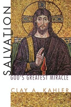 Salvation: God's Greatest Miracle