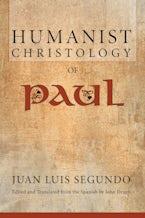 Humanist Christology of Paul