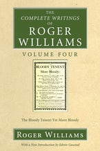 The Complete Writings of Roger Williams, Volume 4