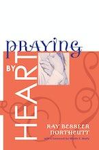 Praying by Heart