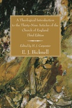 A Theological Introduction to the Thirty-Nine Articles of the Church of England, Third Edition