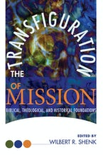 The Transfiguration of Mission