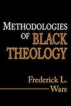 Methodologies of Black Theology