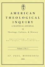 American Theological Inquiry, Volume One, Issue One