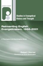 Reinventing English Evangelicalism, 1966-2001