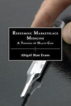 Redeeming Marketplace Medicine