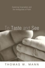 To Taste and See