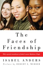The Faces of Friendship