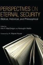 Perspectives on Eternal Security