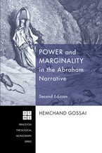 Power and Marginality in the Abraham Narrative - Second Edition