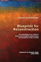 Blueprint for Reconstruction