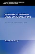 Pathways in Christian Music Communication