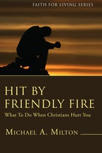 Hit By Friendly Fire (Stapled Booklet)