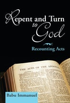 Repent and Turn to God