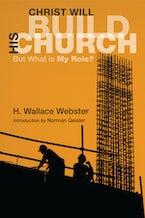Christ Will Build His Church