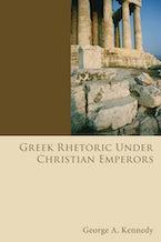 Greek Rhetoric Under Christian Emperors