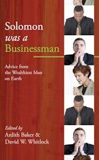 Solomon was a Businessman