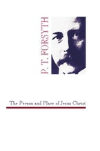 The Person and Place of Jesus Christ