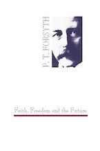 Faith, Freedom and the Future