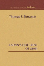 Calvin's Doctrine of Man