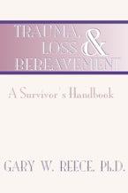 Trauma, Loss and Bereavement