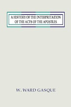 A History of the Interpretation of the Acts of the Apostles