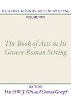 The Book of Acts in its First Century Setting, Volume 2