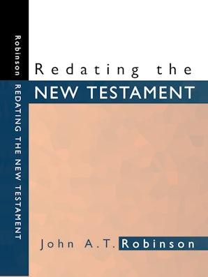 Redating the new testament robinson