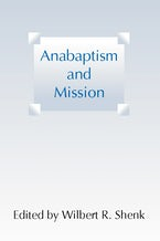 Anabaptism and Mission