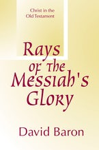 Rays of Messiah's Glory