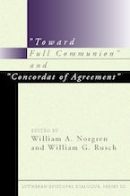 """Toward Full Communion"" and ""Concordat of Agreement"""