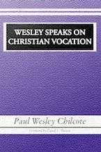 Wesley Speaks on Christian Vocation