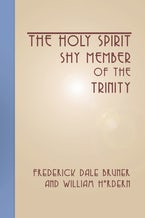 The Holy Spirit - Shy Member of the Trinity