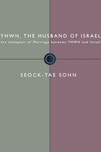 YHWH, the Husband of Israel