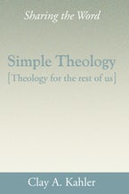 Simple Theology: Theology for the Rest of Us