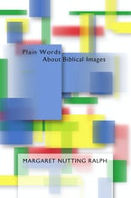 Plain Words about Biblical Images