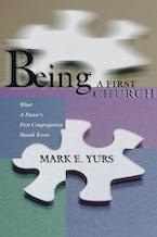 Being a First Church