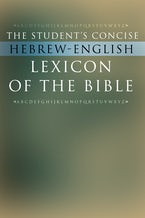 The Student's Concise Hebrew-English Lexicon of the Bible