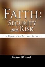 Faith: Security and Risk