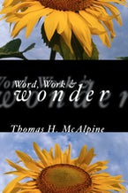 By Word, Work and Wonder