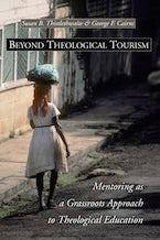 Beyond Theological Tourism