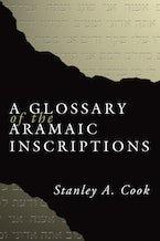 A Glossary of the Aramaic Inscriptions